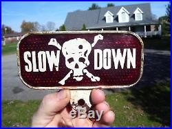 Vintage 50s SLOW DOWN skull death License plate topper auto gm harley indian old