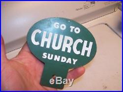 Vintage license plate auto attachment topper part rare Go TO Church Sunday 40s